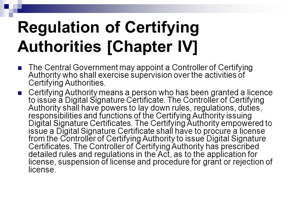 Regulation of Certifying Authorities [Chapter IV]